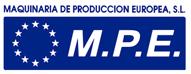 M.P.E. - MAQUINARIA DE PRODUCCION EUROPEA,S.L.