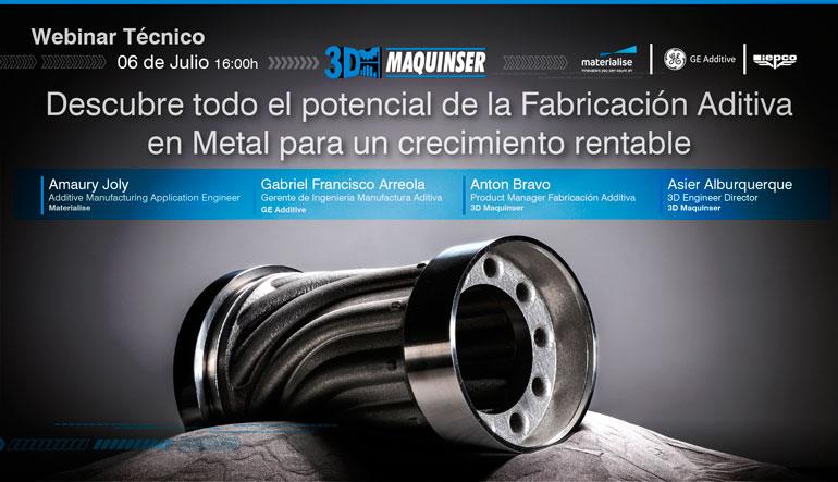 Maquinser te muestra todo el potencial de la fabricación aditiva en metal