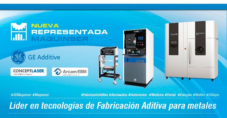 Maquinser representará a GE Additive en España y Portugal
